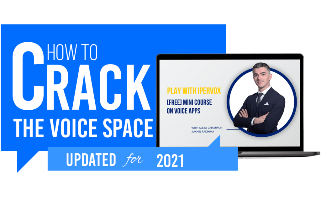 How to crack the voice space with the free mini course on voice apps