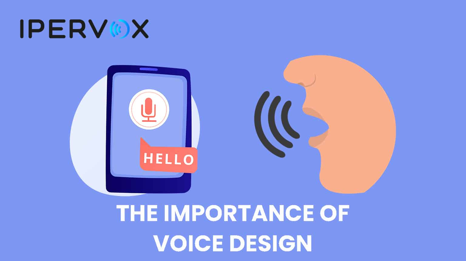 the importance of voice design and the skills needed for vux designers