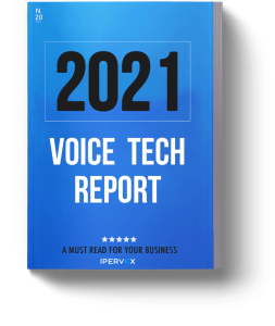 2021 Voice Tech Research